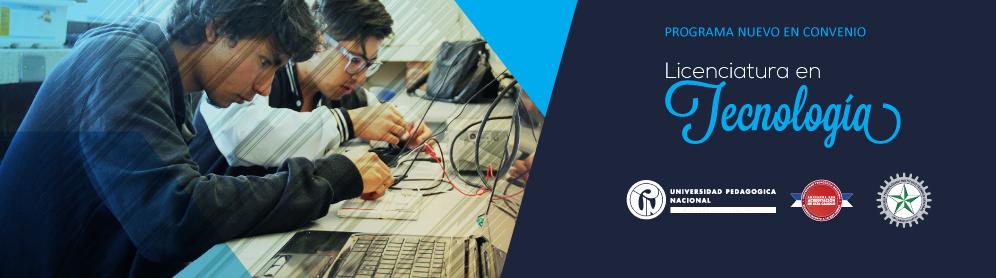 Licenciatura en Tecnolog�?a - Programa nuevo en convenio